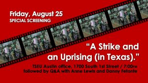 """A Strike and an Uprising (in Texas)"" A new docume..."