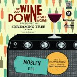 The Wine Down by The Dreaming Tree Wines: Mobley
