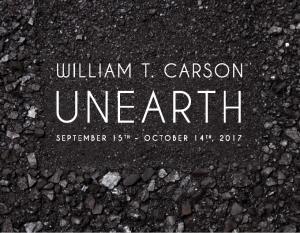 William T. Carson: UNEARTH