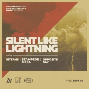 Silent Like Lightning, Interns, Stampede Mesa, Opp...