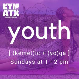 KYM ATX: Fall Youth Kemetic Yoga Classes