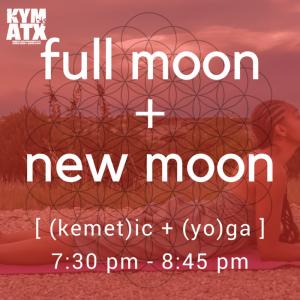KYM ATX: Fall Full Moon + New Moon Kemetic Yoga Cl...