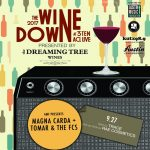 The Wine Down by The Dreaming Tree Wines: Magna Carda + Tomar and the FCs