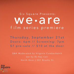 """""""WE ARE"""" Film Series Premiere Party!"""