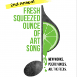 2nd Annual Fresh Squeezed Ounce of Art Song