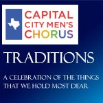 The Capital City Men's Chorus presents Traditions our 29th annual Holiday Concert