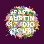 EAST Austin Studio Tour 2017 @ Pump Project