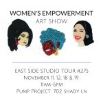 Women's Empowerment ART Show (EAST Stop #275)