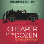 Cheaper by the Dozen, Comedy by Christopher Sergel