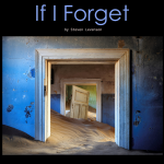 If I Forget by Steven Levenson