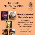 "La Follia Austin Baroque presents ""Bach's Herd of Harpsichords"""