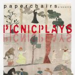 paper chairs' Picnic Plays
