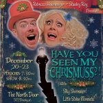 "Rebecca Havemeyer & Stanley Roy present: ""Have You Seen My Christmuss?!?"""
