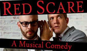 Red Scare: a Musical Comedy
