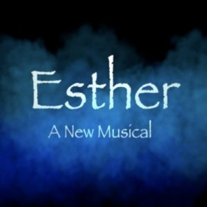 Esther, A New Musical