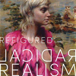 Refigured: Radical Realism