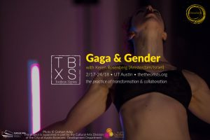 TBX [ Gaga & Gender ] with Keren Rosenberg