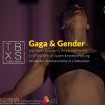 TBX [ Gaga & Gender ] with Keren Rosenberg