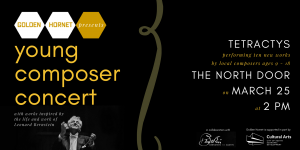 Golden Hornet Presents: 3rd Annual Young Composer Concert featuring Tetractys