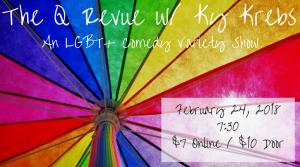 The Q Revue w/ Ky Krebs