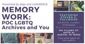 Memory Work: POC LGBTQ Archives and You