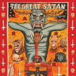 EVERYTHING IS TERRIBLE!: THE GREAT SATAN