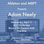 Ableton + MBPT Present Adam Neely