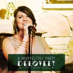 A Marvelous Party: Delovely