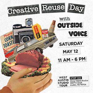 Creative Reuse Day: West Austin Studio Tour #322