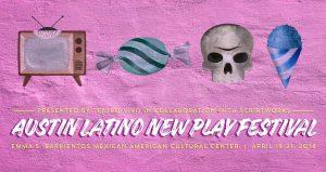 Austin Latino New Play Festival
