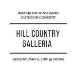 Waterloo Wind Band at Hill Country Galleria