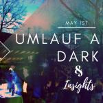 UMLAUF After Dark