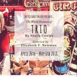 The Filigree Theatre Presents 'TRIO' by Shelia Cowley