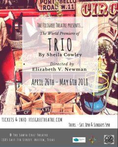 The Filigree Theatre Presents 'TRIO' by Shelia Cow...