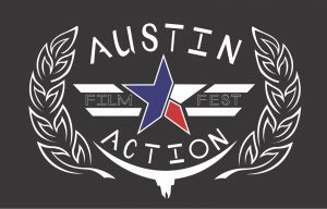 Austin Action Fest - Film Screening and Action Con...