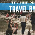 Ley Line Presents : Travel by Sound