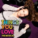 Things You Love The Improvised Musical