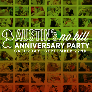 Austin's No Kill Anniversary Party