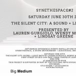 SynesthESpace#2: The Silent City by Lauren Gurgiolo, Wendy Mitchell and Lindsay Greene