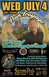 BON TROYAGE: a 4th of JULY Fundraiser for local charities w. host Troy Dillinger