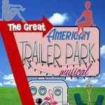 The Great American Trailer Park Musical