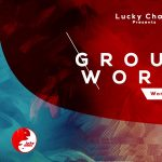 Groundwork: Works in Progress Hosted by Lucky Chaos
