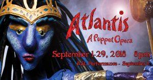 Atlantis: A Puppet Opera