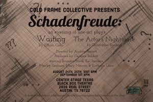 Cold Frame Collective Presents Schadenfreude: An Evening of One-Act Plays