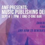 AMF Presents: Music Publishing Demystified