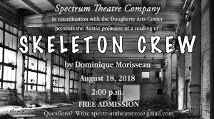 """Spectrum Theatre Company Presents """"Skeleton Crew"""""""