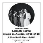 Launch Party: Digital Public History Exhibit on Austin Music 1930-1950
