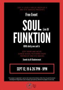 SAY IT LOUD x Millie Heckler x 3rd Eye Snacks Presents SoulFunktion