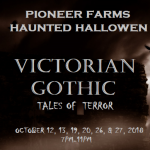 Pioneer Farms Haunted Halloween: Victorian Gothic Tales of Terror