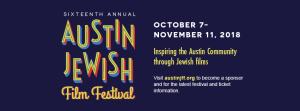 Austin Jewish Film Festival, October 27- November ...